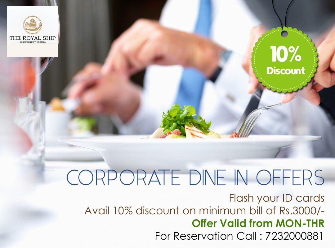 Corporate Dine In Offer The Royal Ship Restaurant Plot No 8