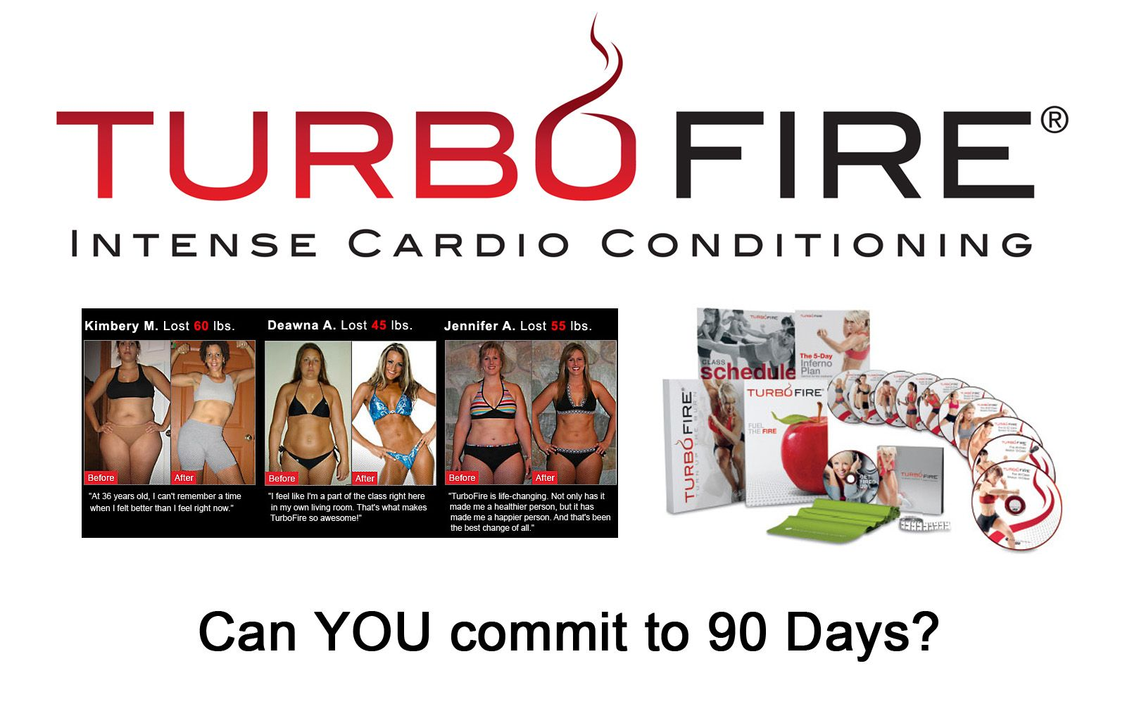 I have been doing turbo fire for about two weeks and it has become ...