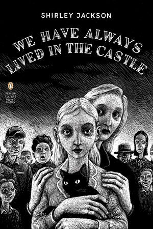 We Have Always Lived in the Castle Book Cover Picture Short book list by penguin classic