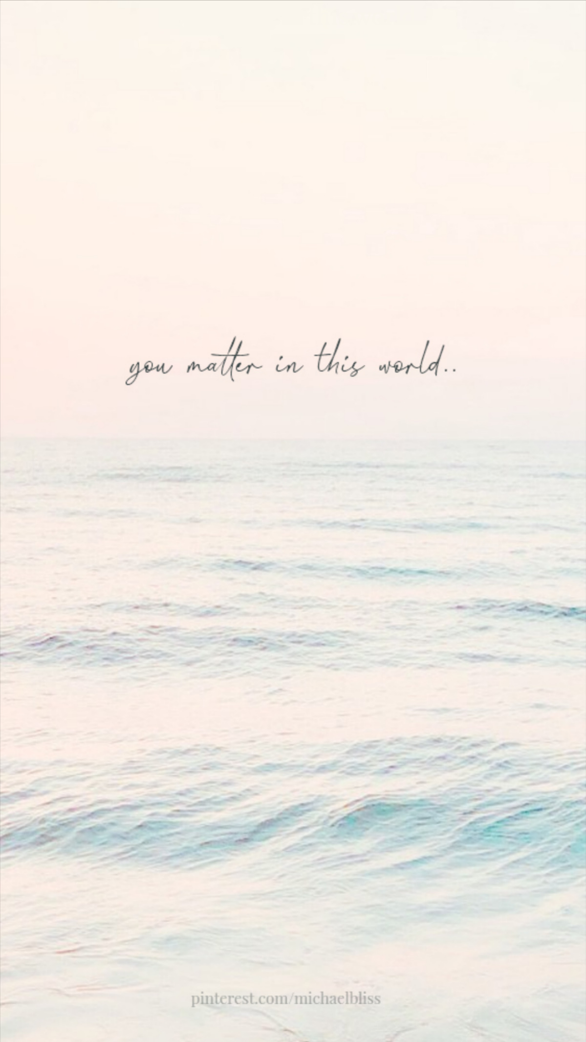 You matter in this world