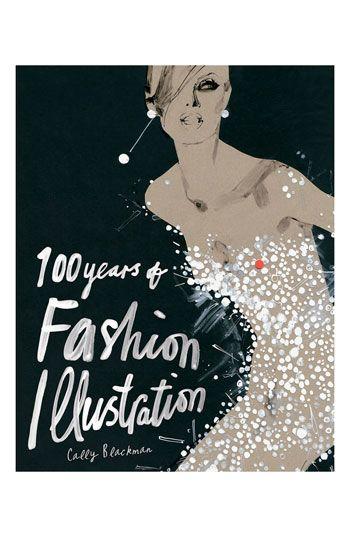 Cally Blackman 100 Years Of Fashion Illustration Book Nordstrom Fashion Books Fashion Illustration Illustration