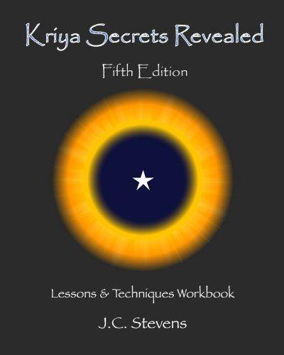 DOWNLOAD PDF] Kriya Secrets Revealed Complete Lessons and