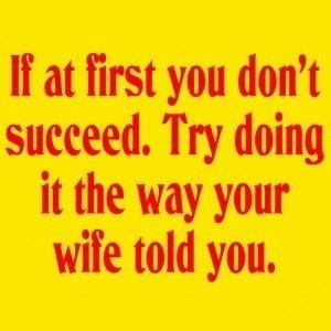 the way your wife told you funny quotes quote lol marriage quotes funny quote funny quotes humor marriage humor