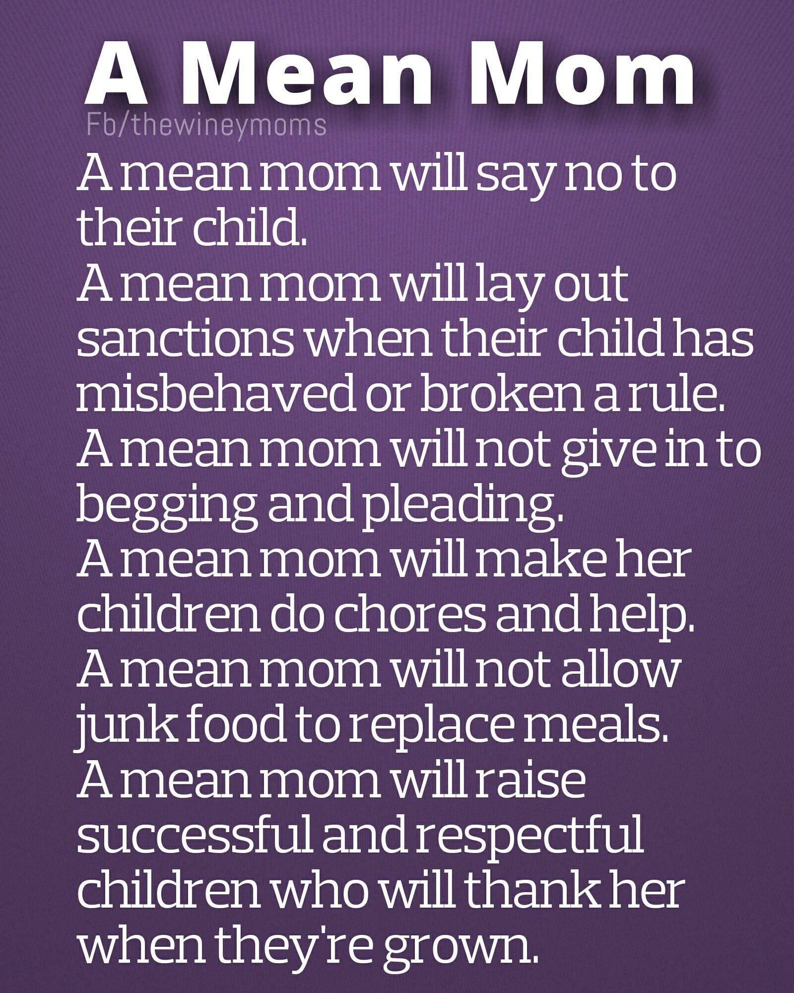 I M A Mean Mom Parenting Quotes Parents Quotes Funny Defiant Teens