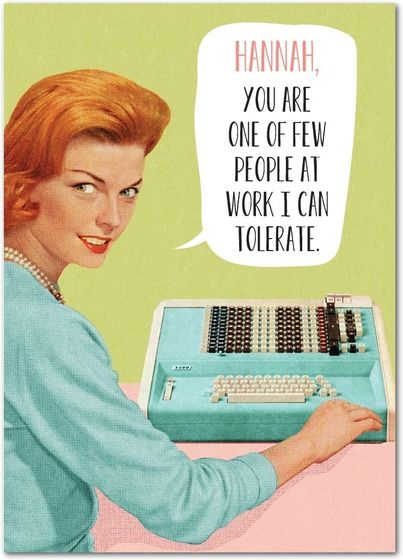 Funny Birthday Meme For Coworker : Tolerant worker personalized birthday cards for your co
