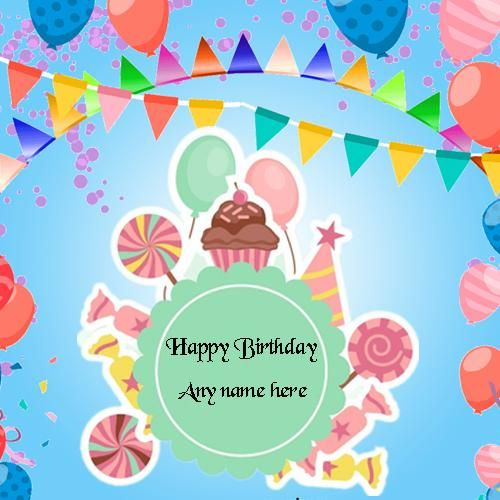 Edit Online Happy Birthday Card With Name Images Write On Free Wishes