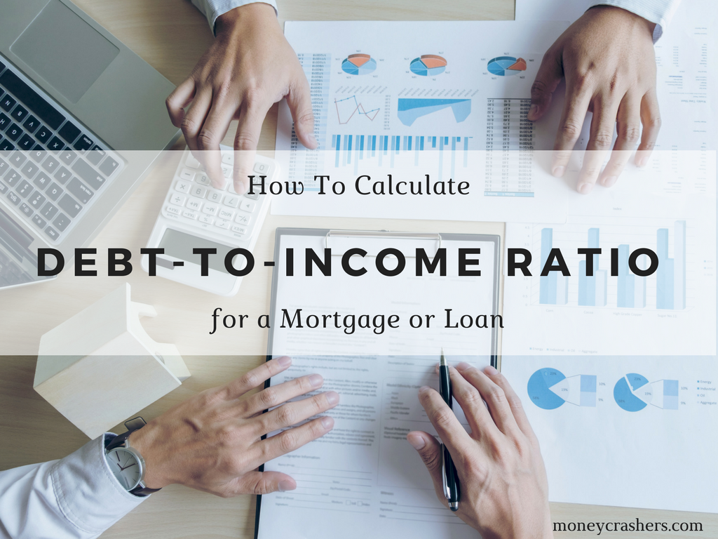 How To Calculate Debt To Income Ratio For A Mortgage Or Loan