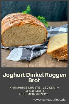 Joghurt Dinkel Roggen Brot  Knuspriger Kruste  Lecker im Geschmack #spitzkohlrezeptehackfleisch