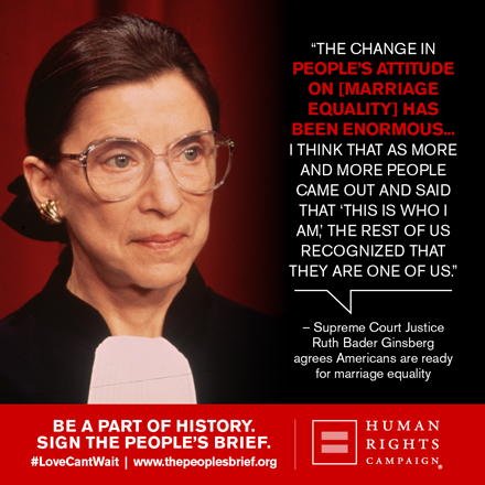 Ruth Bader Ginsberg Speaks Out On Marriage Equality Equality Marriage Equality Ruth Bader Ginsburg Quotes