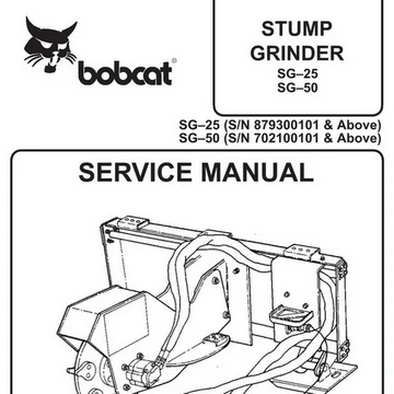 Bobcat Sg25 Sg50 Stump Grinder Service Manual 6900892 9 99 Hydraulic Systems Preventive Maintenance Stump Grinder