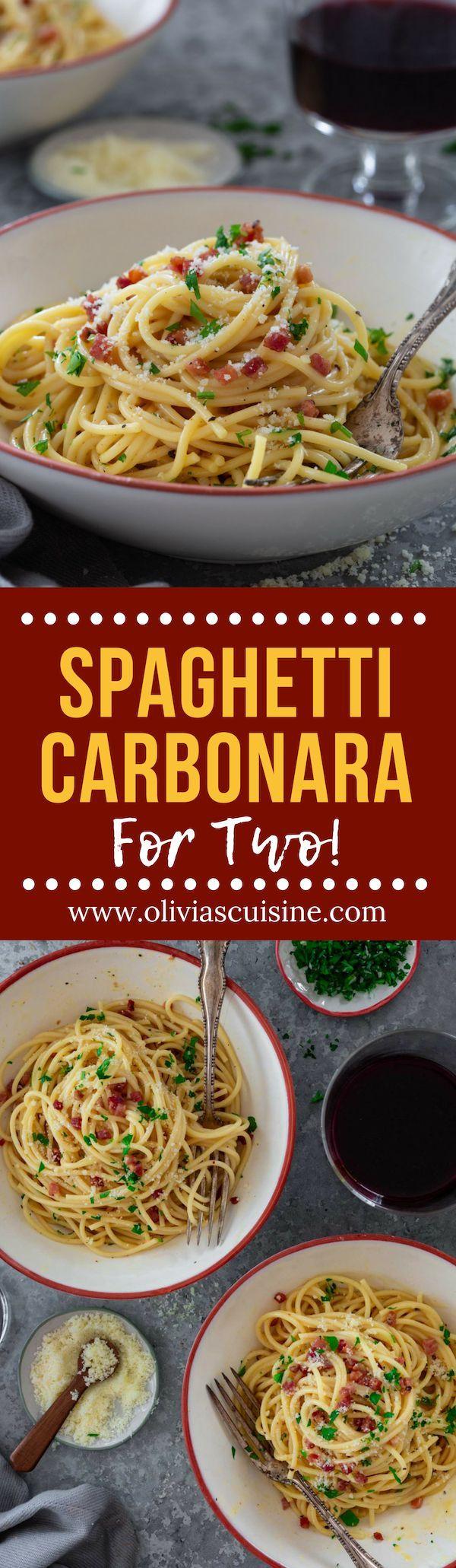 Spaghetti Alla Carbonara For Two Www Oliviascuisine Com Italian Spaghetti Alla Carbonara Is A Beef Recipes For Dinner Pasta Dishes Pasta Dinner Recipes