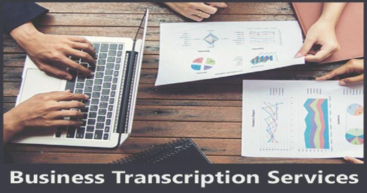 Business transcription services expert info services