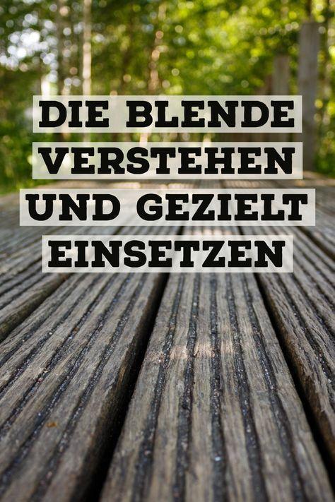 Die Blende verstehen und gezielt einstellen - Hendrik-Ohlsen.de #cameraaesthetic