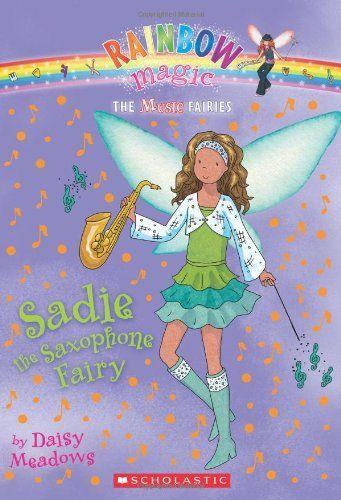 f5a7dd009120 Rainbow Magic • The Music Fairies • #7 Sadie the Saxophone Fairy by Daisy  Meadows