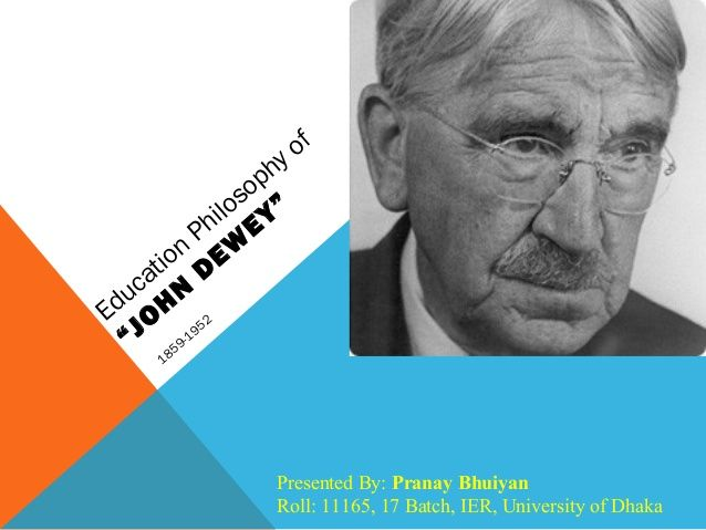 best John Dewey images on Pinterest   John dewey  Educational