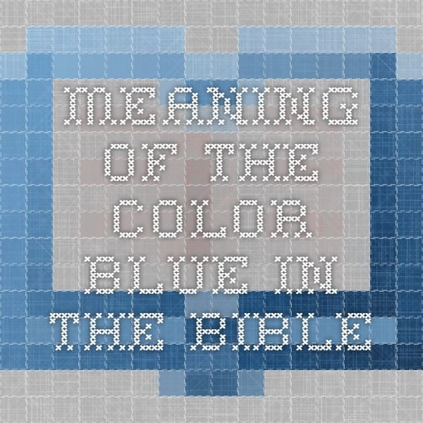 meaning of the color blue in the bible
