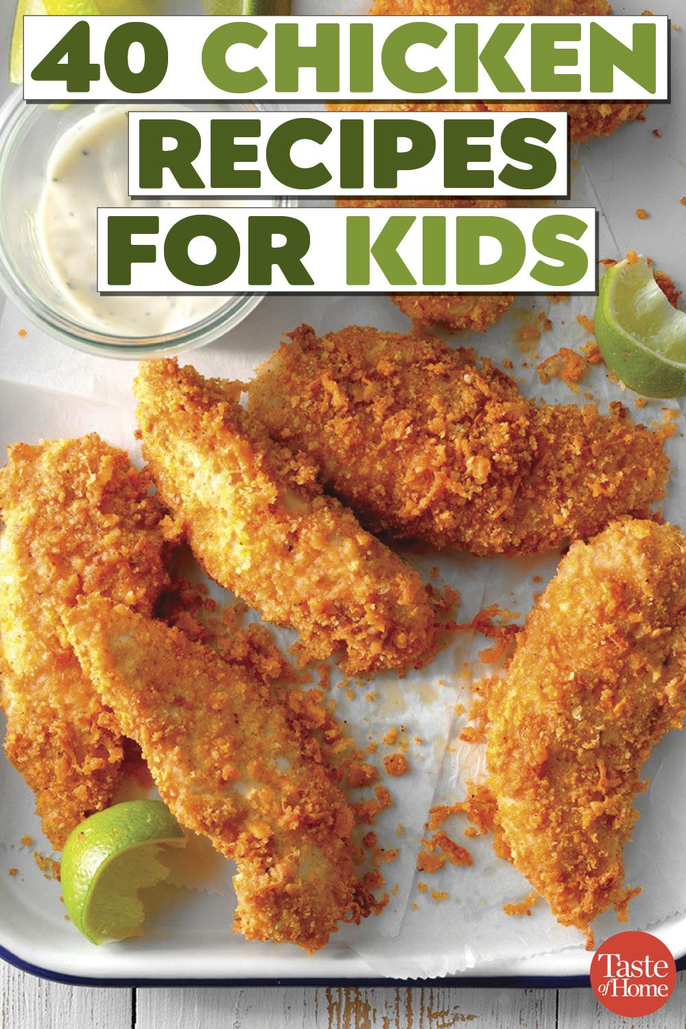 40 Chicken Recipes Your Kids Will Actually Eat Chicken Recipes For Kids Kids Meals Easy Chicken Recipes