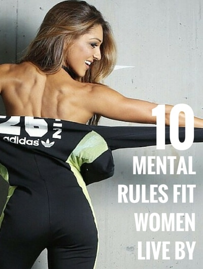 Attitude plays a big part to whether you thrive with your fitness goals or you fail. Here are 10 mental rules that fit women follow that helps them continue being successful in their fitness journey. 1. Shut out the noise Shut out the... #bestweightlossprograms #fitandhealthy #fitnessshortcuts #weightlossbeforeandafter