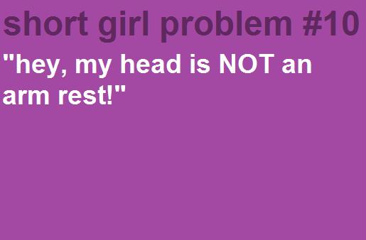 Short Girl Problems Short Girl Problems Girl Problems Short People Problems