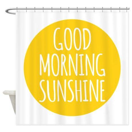 Good Morning Sunshine Shower Curtain By Illustree Good Morning