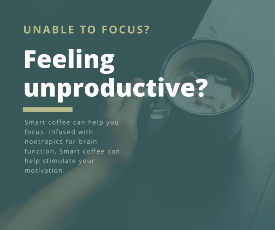 Smart Coffee is infused with nootropics for brain function. Keeping you focused and productive while combating stress and anxiety with natural ingredients. #coffee #smartcoffee #brainfood #nootropics #motivation
