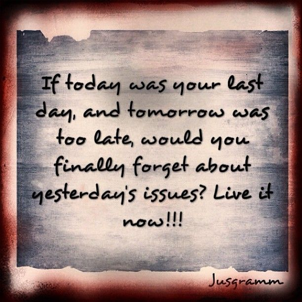 How are you going to live today?