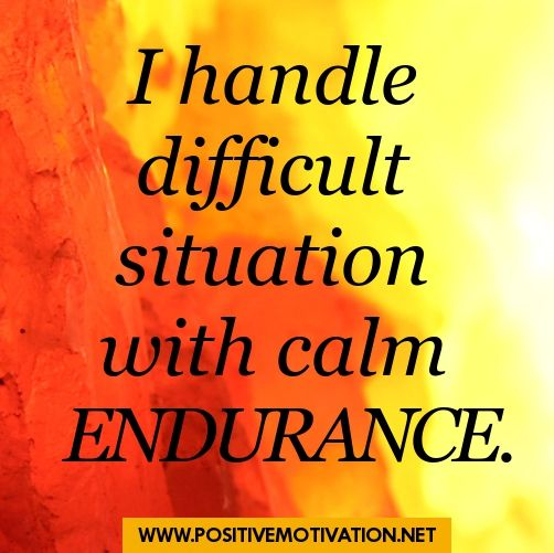 Affirmation for patience - I handle difficult situation with calm