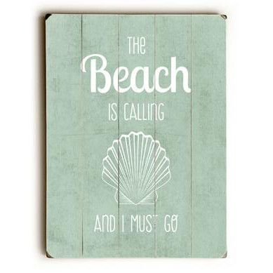The Beach Is Calling Wood Sign