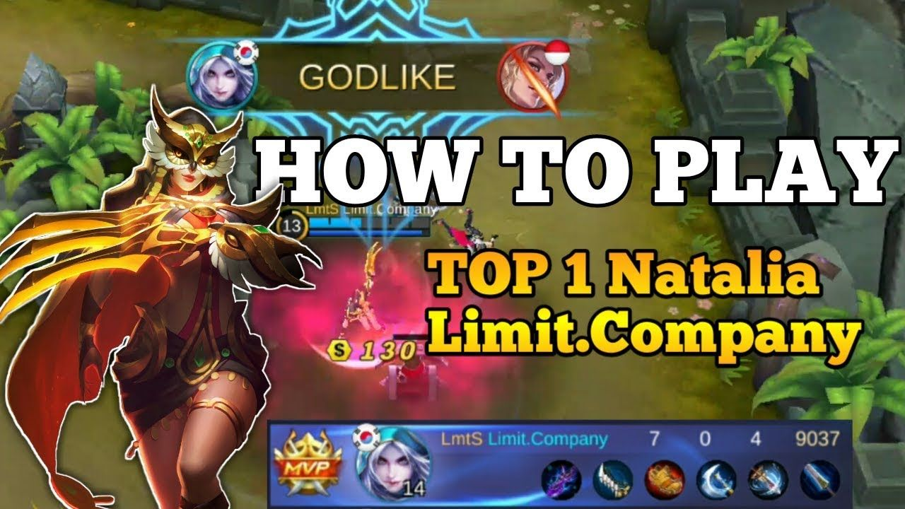 How To Play Natalia By Top 1 Natalia Limit Company Mobile Legends 2018 Mobile Legends Natalia Legend
