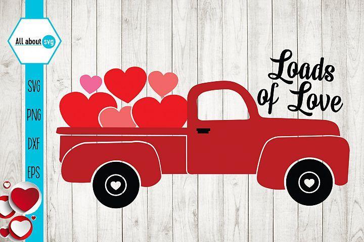 Download Loads Of Love, Valentine's Truck Svg (419716)   SVGs ...