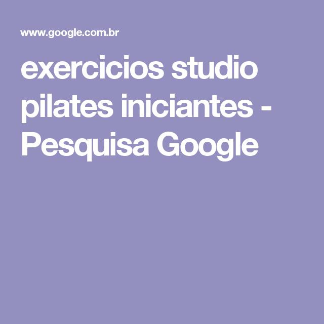 exercicios studio pilates iniciantes - Pesquisa Google