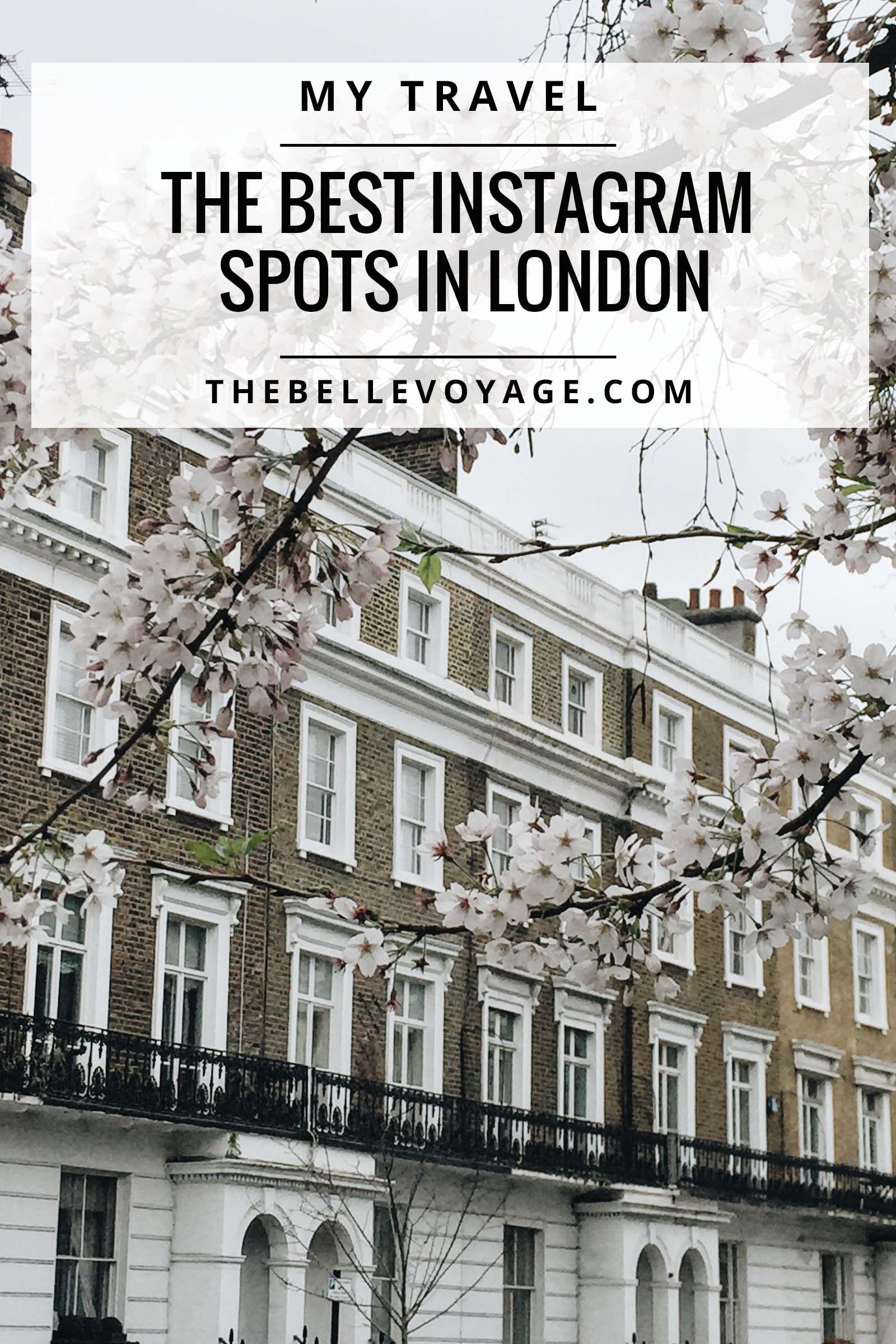 Best London Instagram Spots: My Top 10 | The Belle Voyage