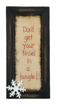 Christmas. Don't get your Tinsel in Tangle