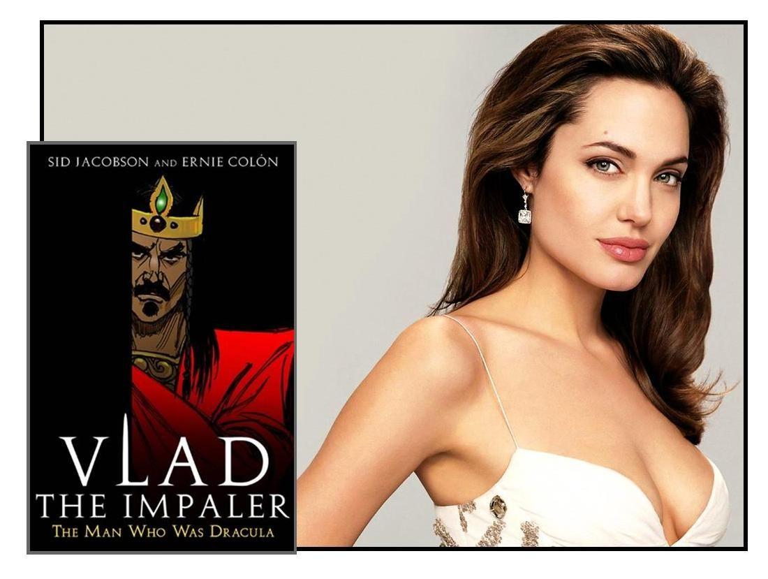 "Angelina likes...""Vlad the Impaler"""