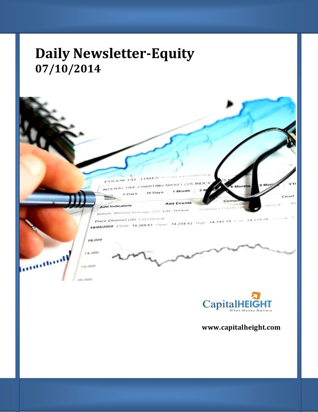 Daily Stock Market Newsletter Report By Money Capitalheight Research Pvt Ltd Stock Market Stock Trading Strategies Intraday Trading