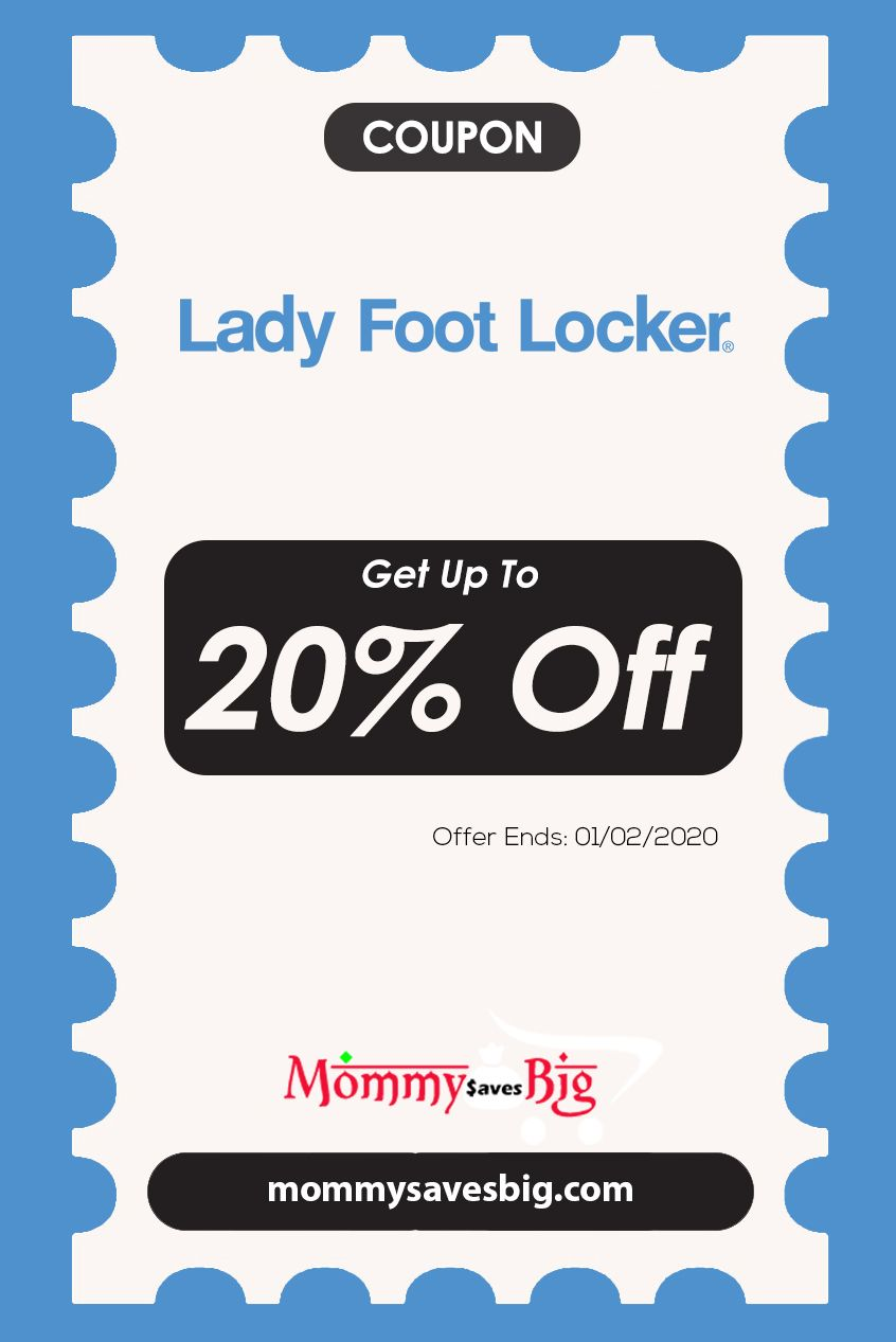 Lady Foot Locker Get Up To 20 Off Money Saving Mom Mom Coupons Printable Coupons