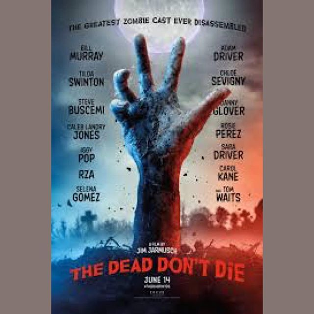 No. 34: The Dead Dont Die #TheDeadDontDie #JasonMovies2019