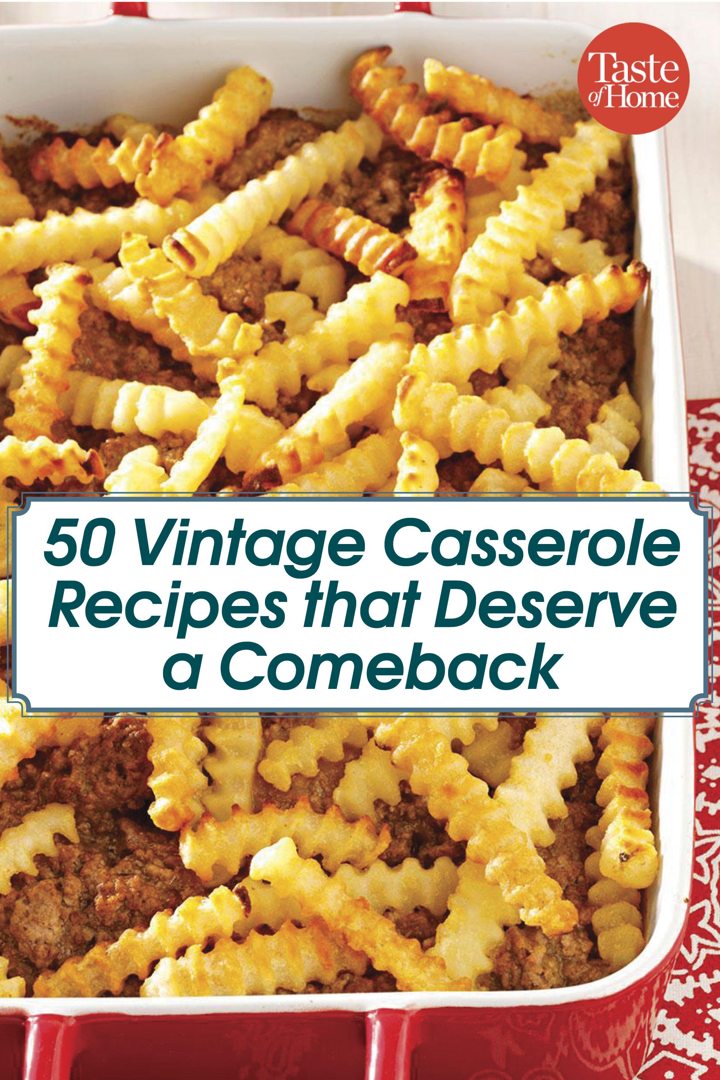 50 Vintage Casseroles That Deserve A Comeback Retro Recipes Recipes Yummy Casseroles