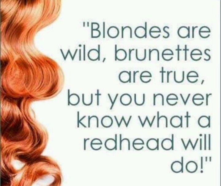 Strawberry blonde brunette redhead matchless