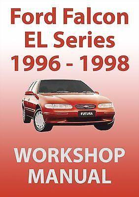 Ford Falcon Gli Futura Fairmont Ghia El Shop Manual Ford Falcon Manual Car Fairmont