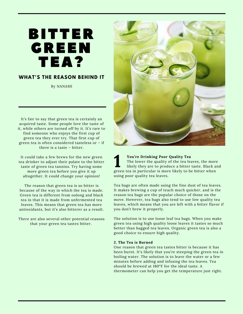 Why Does Your Green Tea Taste Bitter 5 Reasons You May Not Know And 5 Additional Tips To Make Your Green Tea Taste Better Bitter Greens Tea Tasting Green Tea
