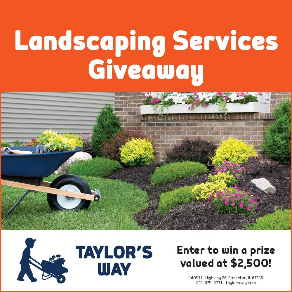 Taylor's Way Great Landscaping Giveaway in 2020
