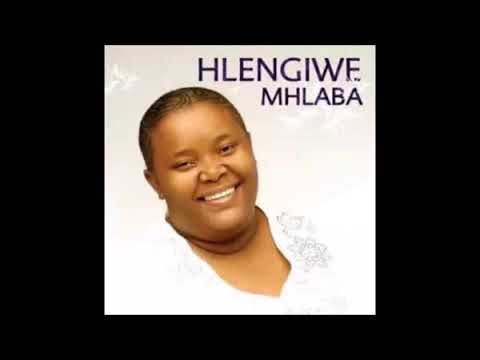 Hlengiwe Mhlaba - Song And Lyrics for Android - APK Download