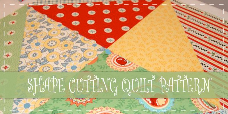 Shape Cutting Quilt Pattern | Sewing For Beginners | Pinterest ... : layer cake quilt patterns free - Adamdwight.com