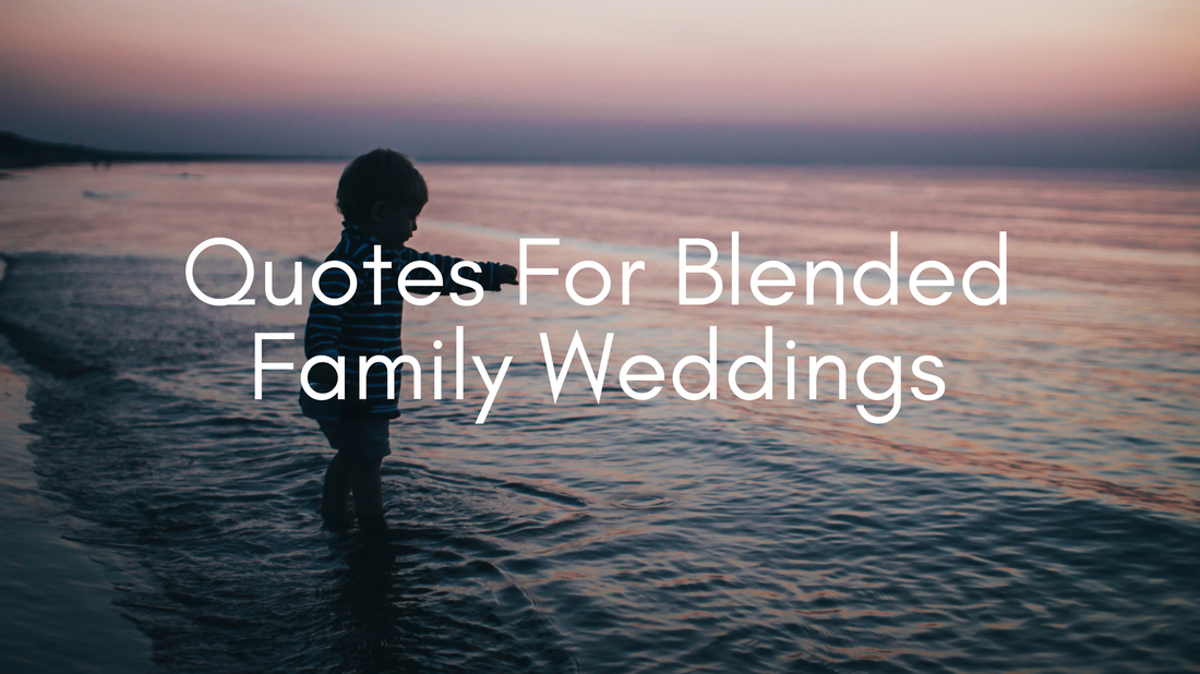 Be Inspired With These Quotes For The Blended Family