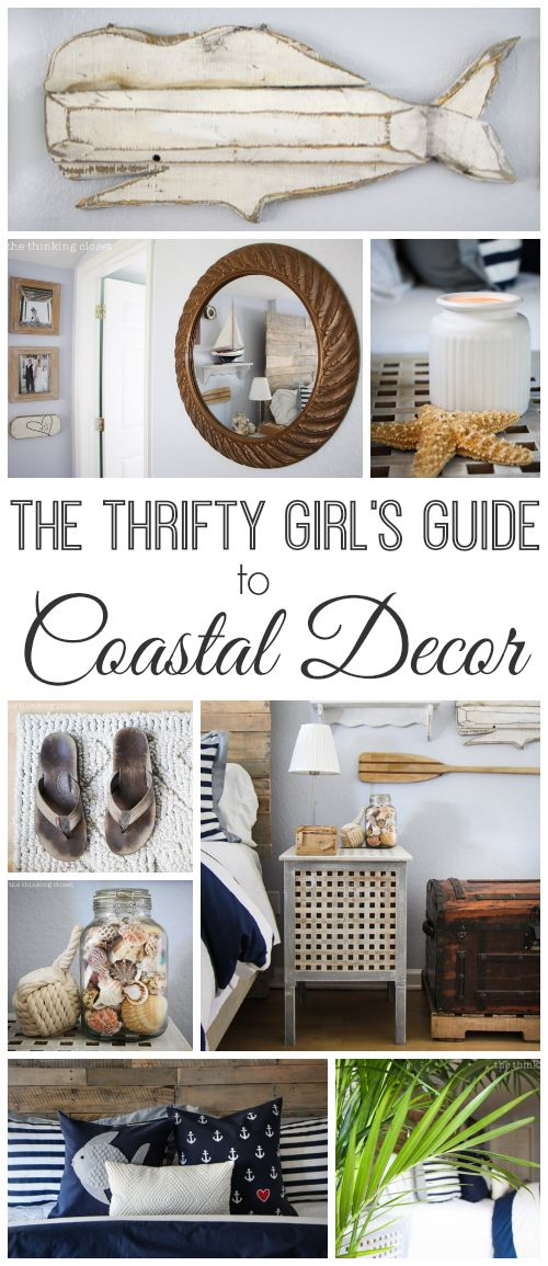 Photo of The Thrifty Girl's Guide to Coastal Decor – the thinking closet