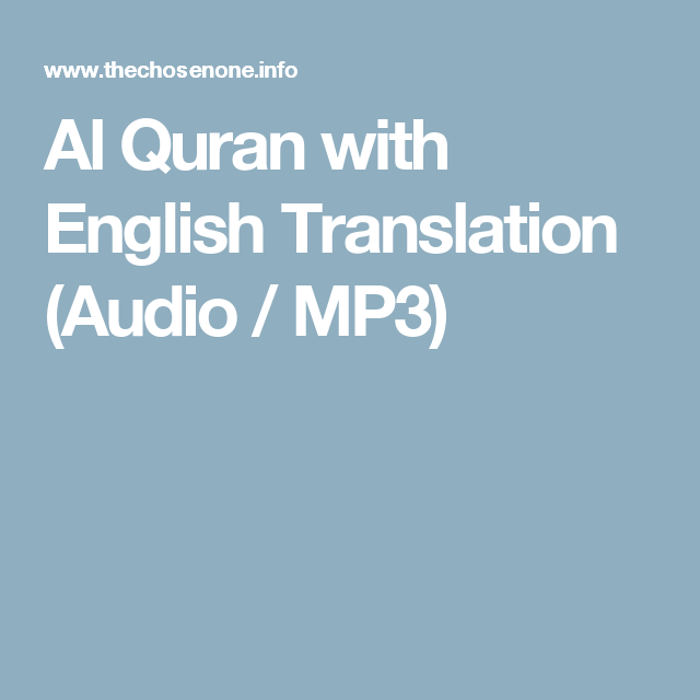 Al Quran with English Translation (Audio / MP3) | Holy Qur'an القرآن