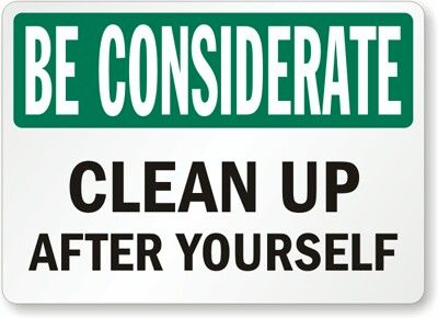 Clean up after yourself cleaning bathroom signs clean - Clean up after yourself bathroom signs ...