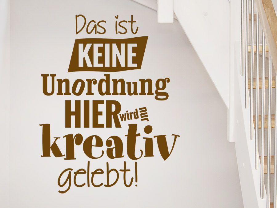 Nö! Nur Kreativ ;) #Wandtattoo #lustig #Spruch #Ordnung