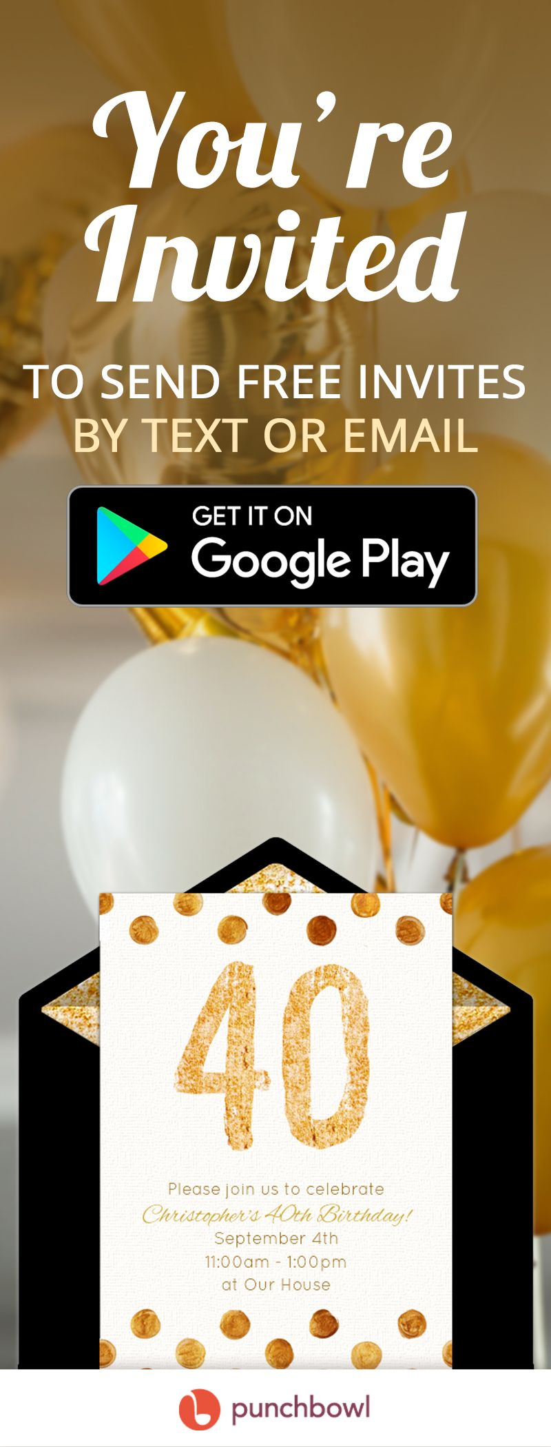 Send Free Milestone Birthday Invitations By Text Message Or Email Right From Your Phone And Get